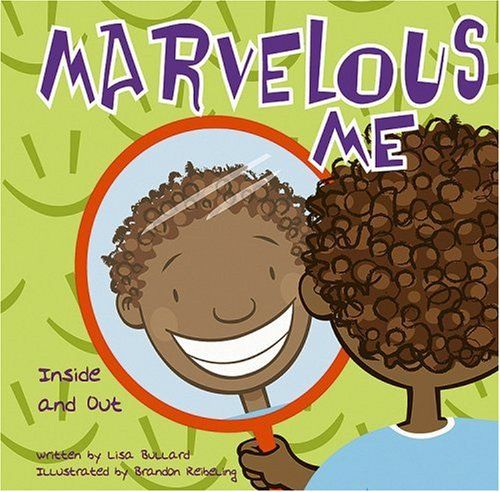 Marvelous Me: Inside and Out (Ages:4-6)