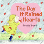 The Day It Rained Hearts (Ages:4-8)