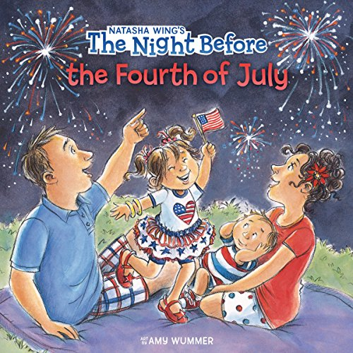 The Night Before the Fourth of July (Ages:4-8)