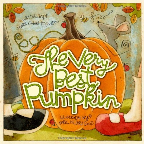 The Very Best Pumpkin (Ages:4-8)