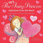 The Very Fairy Princess: Valentines from the Heart (Ages:3-6)