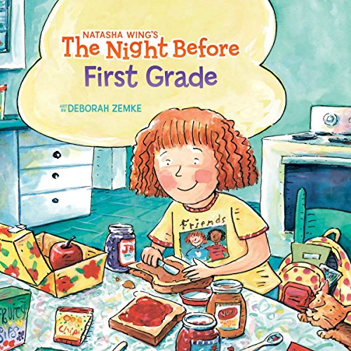 The Night Before First Grade (Ages:5-6)