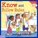 Know and Follow Rules (Ages:4-8)