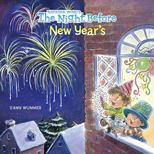 The Night Before New Year's (Ages:4-8)