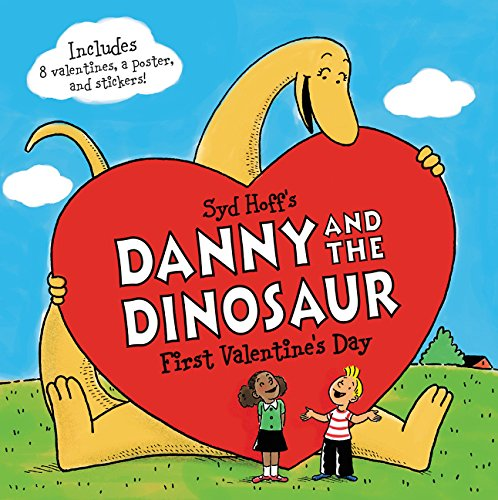 Danny and the Dinosaur: First Valentine's Day (Ages:4-8)