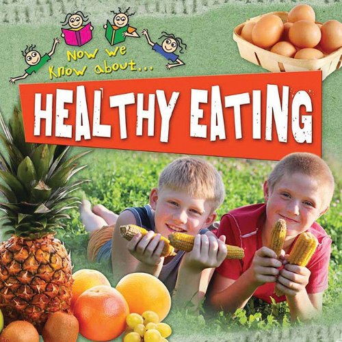 Healthy Eating (Ages:6-9)