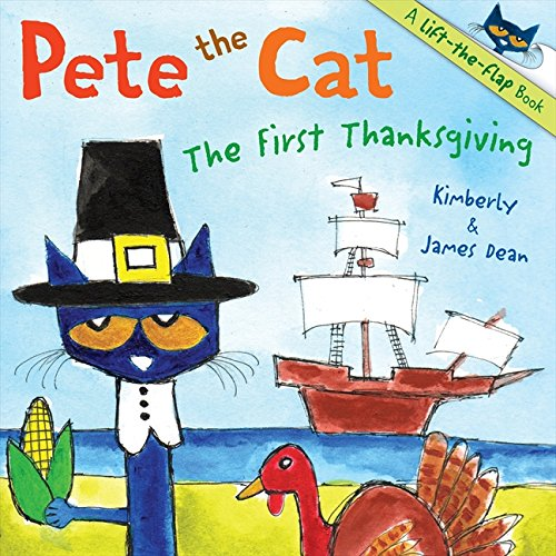 Pete the Cat: The First Thanksgiving (Ages:4-8)