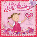 Pinkalicious: Pink of Hearts (Ages:4-8)