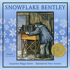 Snowflake Bentley (Ages:4-7)