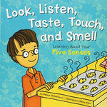 Look, Listen, Taste, Touch, and Smell (Ages:5-9)