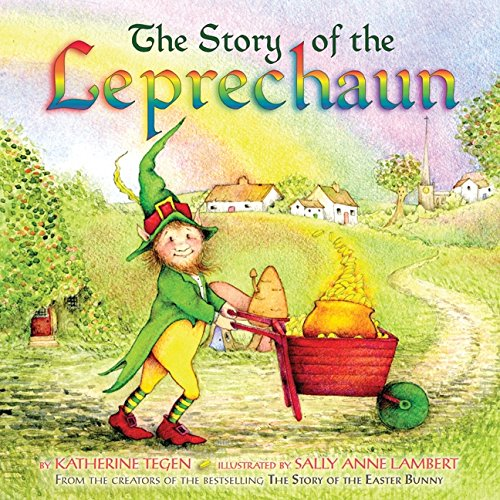 The Story of the Leprechaun (Ages:4-8)