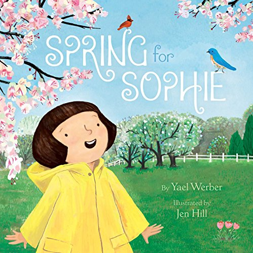 Spring for Sophie (Ages:4-8)