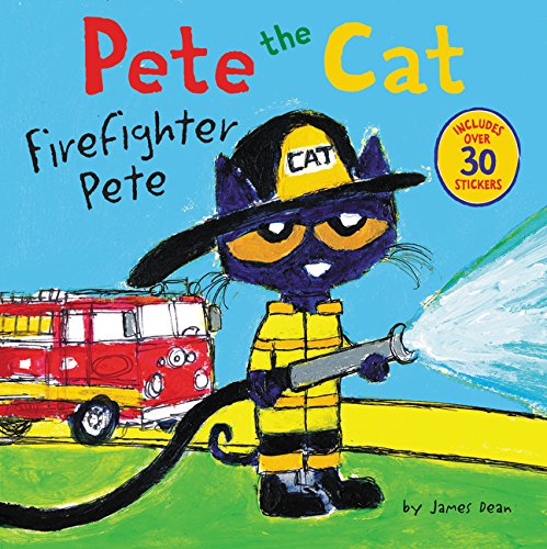 Pete the Cat: Firefighter Pete (Ages:4-8)