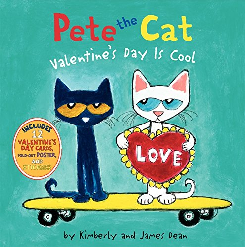 Pete the Cat: Valentine's Day Is Cool (Ages 4-8)