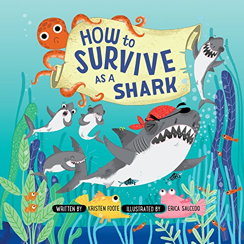 How to Survive as a Shark (Ages:5-10)