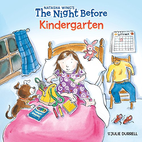 The Night Before Kindergarten (Ages:4-8)