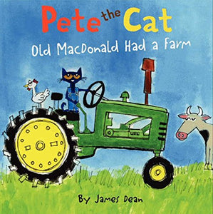 Pete the Cat: Old MacDonald Had a Farm (Ages:4-8)