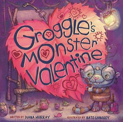 Groggle's Monster Valentine (Ages:3-6)