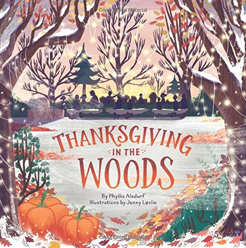 Thanksgiving in the Woods (Ages:4-8)