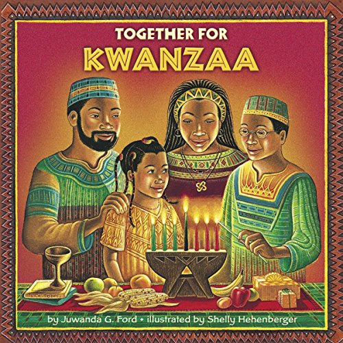 Together for Kwanzaa (Ages:3-7)