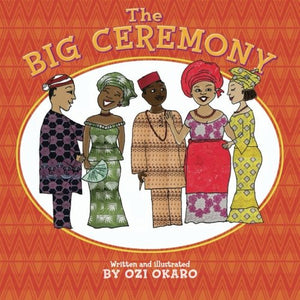 The Big Ceremony (Ages:5-6)