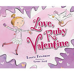 Love, Ruby Valentine (Ages: 5-8)