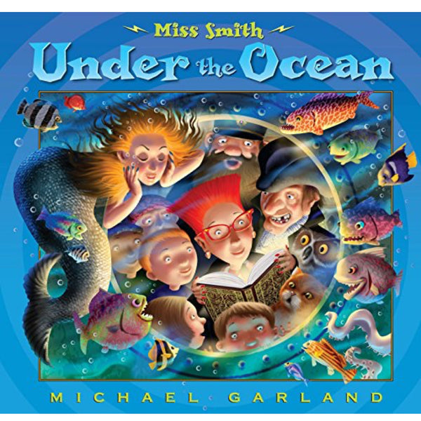 Miss Smith Under the Ocean (Ages:4-7)