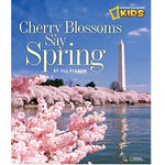 Cherry Blossoms Say Spring (Ages:4-8)