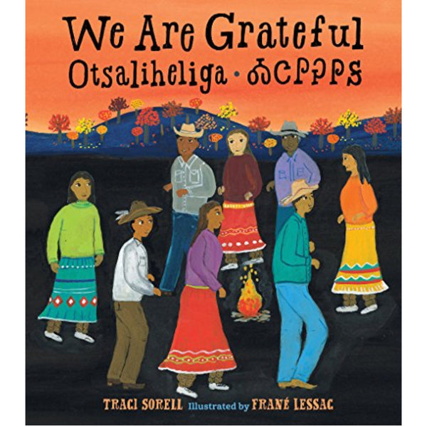 We Are Grateful: Otsaliheliga (Ages:3-7)