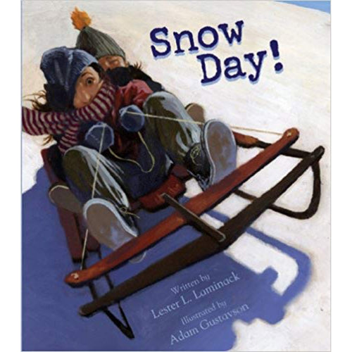 Snow Day! (Ages:5-8)