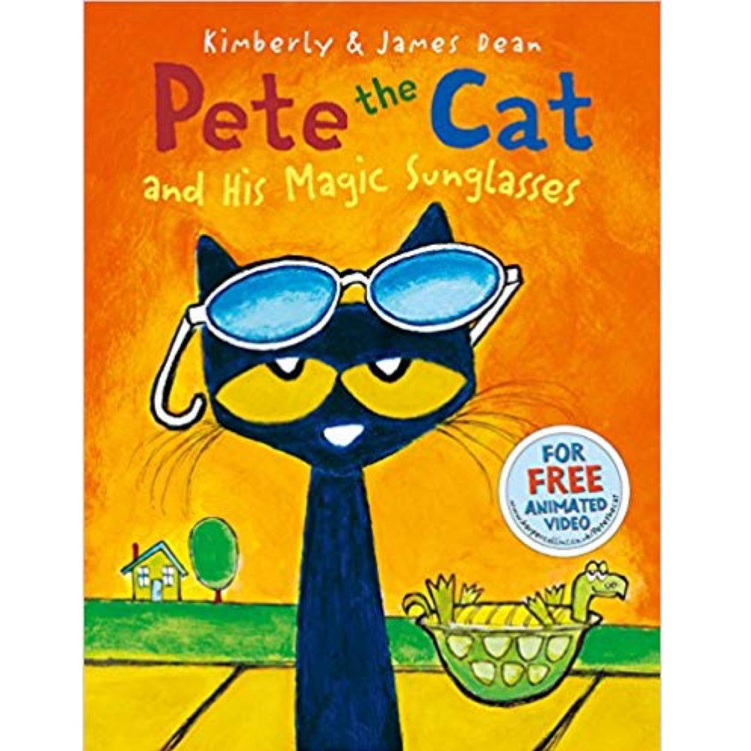 Pete the Cat and his Magic Sunglasses (Ages:4-8)