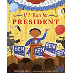 If I Ran For President (Ages:4-8)