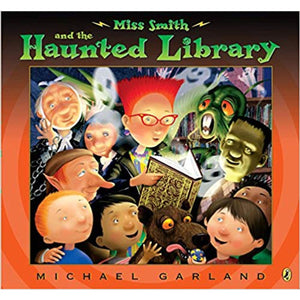 Miss Smith and the Haunted Library (Ages:4-7)
