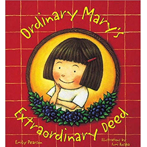 Ordinary Mary's Extraordinary Deed (Ages:6-10)