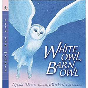 White Owl, Barn Owl: Read and Wonder (Ages:4-8)