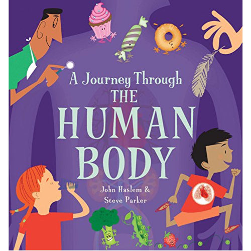 A Journey Through the Human Body (Ages:6-9)