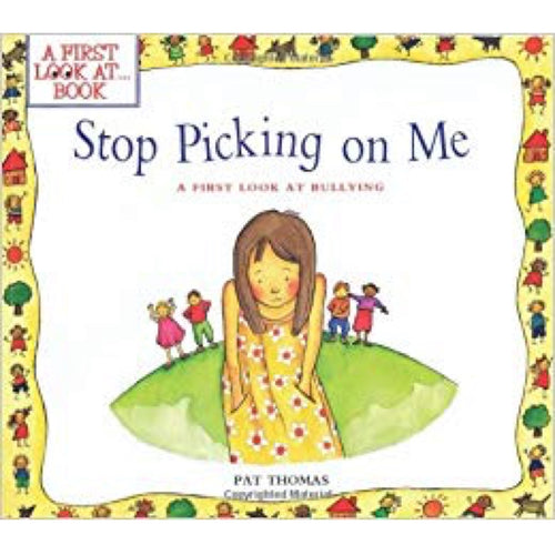 Stop Picking On Me (Ages:5-6)