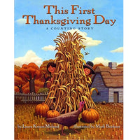 This First Thanksgiving Day: A Counting Story (Ages:4-8)