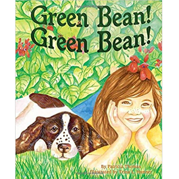 Green Bean! Green Bean! (Ages:5-7)