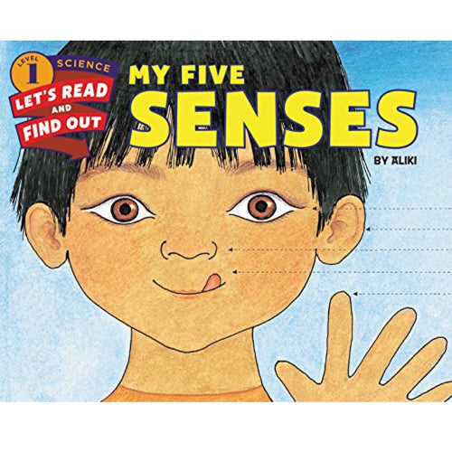 My Five Senses (Ages:4-8)