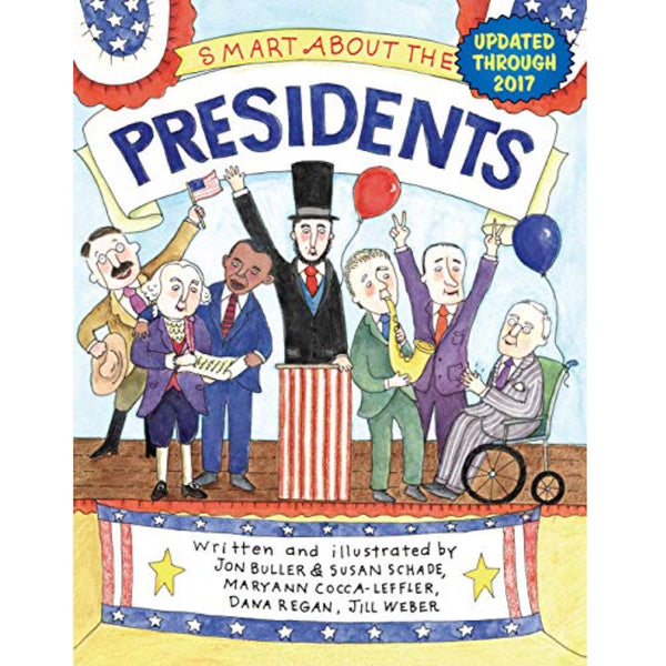Smart About the Presidents (Ages:5-9)