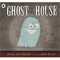 Ghost in the House (Ages:3-7)
