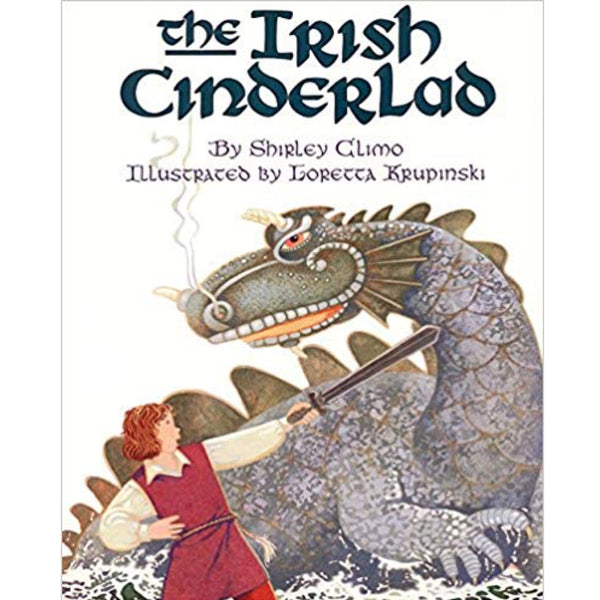 The Irish Cinderlad (Ages:4-8)