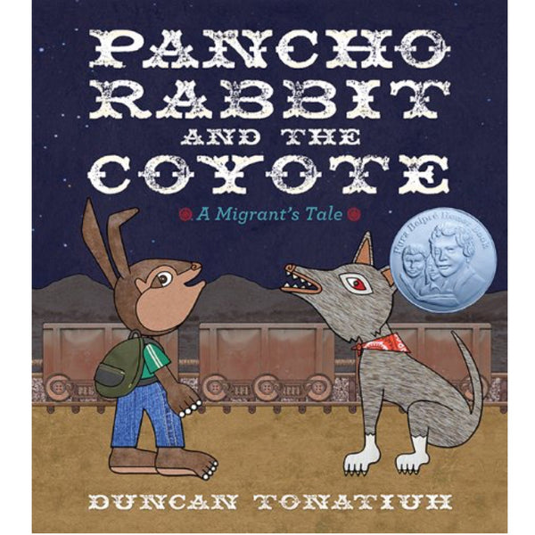 Pancho Rabbit and the Coyote: A Migrant's Tale (Ages:6-9)