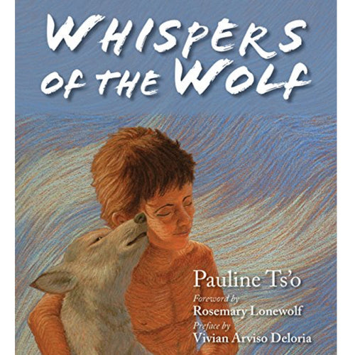 Whispers of the Wolf (Ages:4-8)