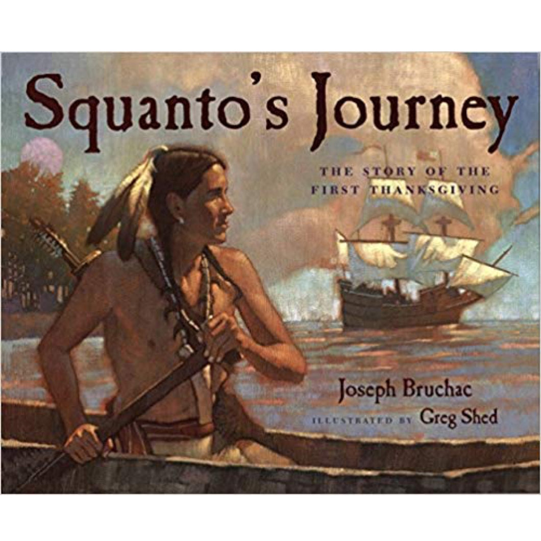 Squanto's Journey (Ages:4-7)