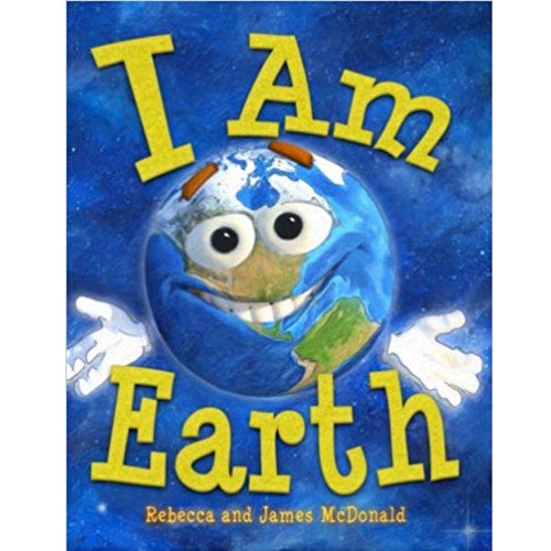 I Am Earth: An Earth Day Book for Kids (Ages:4-7)