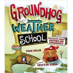 Groundhog Weather School (Ages:5-8)