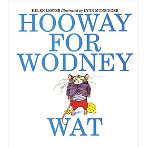 Hooway for Wodney Wat (Ages:4-7)