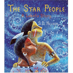 The Star People: A Lakota Story (Ages:4-8)
